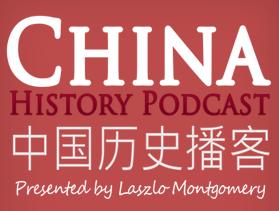 chp china history podcast - laszlo montgomery